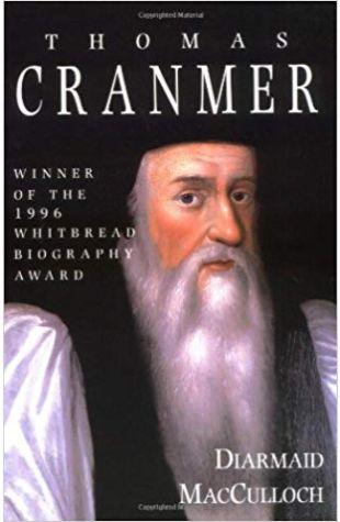 Thomas Cranmer: A Life Diarmaid MacCulloch