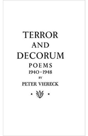 Terror and Decorum Peter Viereck