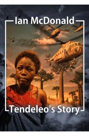 Tendeléo's Story Ian McDonald