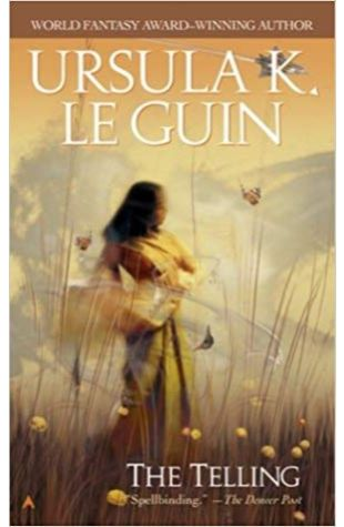 The Telling Ursula K. Le Guin