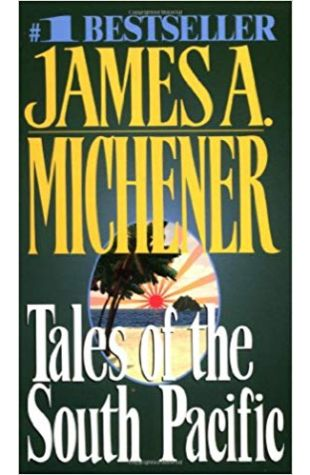 Tales of the South Pacific James A. Michener