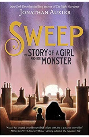 Sweep: The Story of a Girl and her Monster Jonathan Auxier