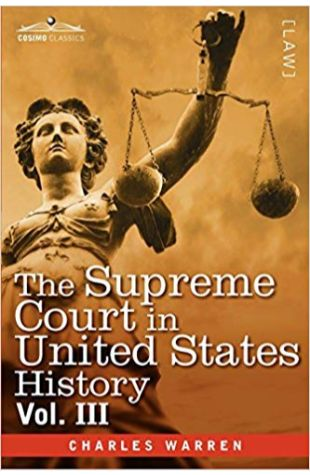 The Supreme Court in United States History Charles Warren