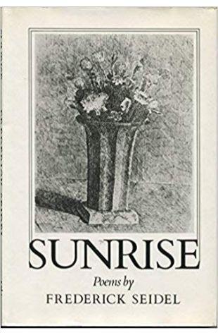 Sunrise Frederick Seidel
