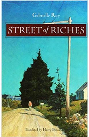 Street of Riches (translation) Gabrielle Roy