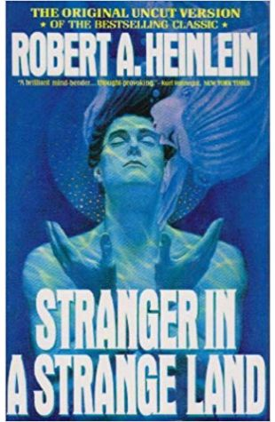 Stranger in a Strange Land Robert A. Heinlein