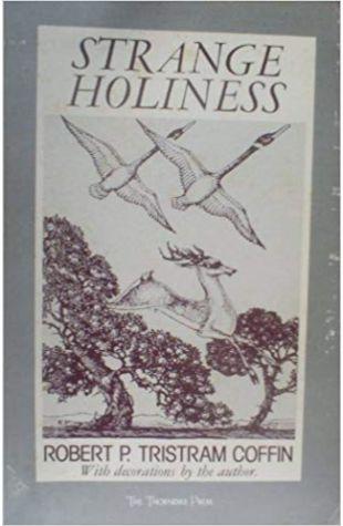 Strange Holiness Robert P. T. Coffin