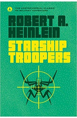 Starship Troopers Robert A. Heinlein