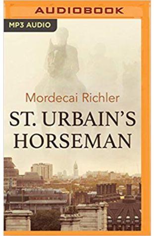 St. Urbain's Horseman Mordecai Richler