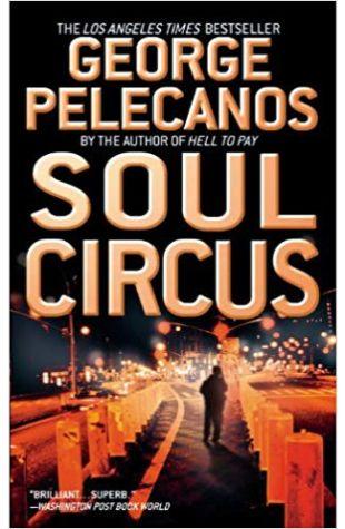 Soul Circus George P. Pelecanos