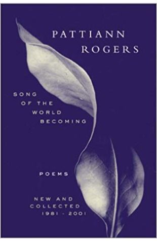 Song of the World Becoming: Poems, New and Collected, 1981-2001