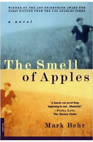 The Smell of Apples: A Novel Mark Behr