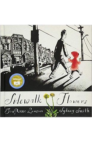 Sidewalk Flowers JonArno Lawson and Sydney Smith
