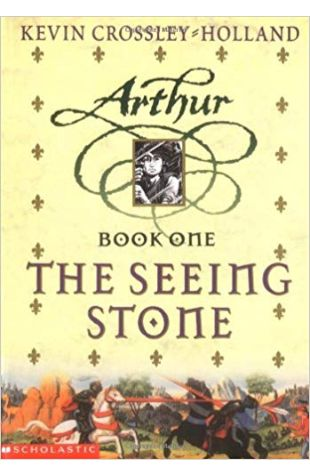 The Seeing Stone: Book 1 of Arthur Trilogy