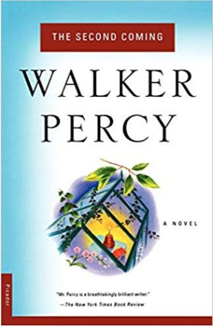 The Second Coming: A Novel Walker Percy