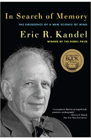 In Search of Memory: The Emergence of a New Science of Mind Eric R. Kandel