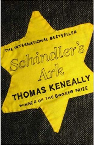 Schindler's Ark: (Schindler's List) Thomas Keneally