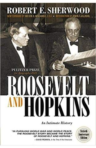 Roosevelt and Hopkins Robert E. Sherwood