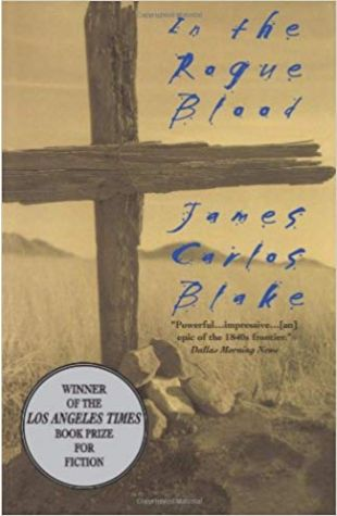 In the Rogue Blood James Carlos Blake