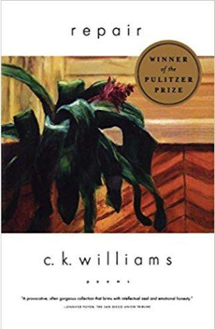 Repair: Poems C.K. Williams