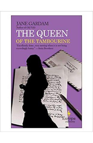 The Queen of the Tambourine Jane Gardam