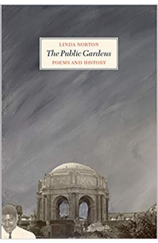 The Public Gardens: Poems and History