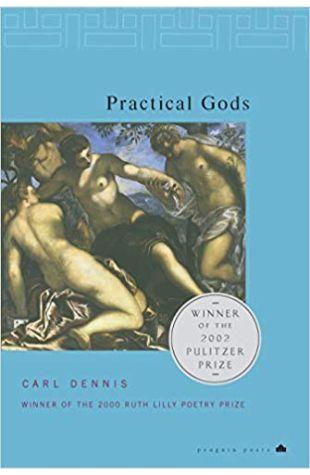 Practical Gods Carl Dennis