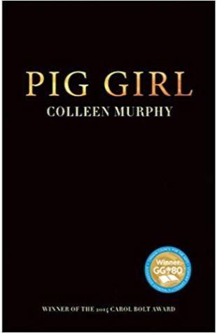 Pig Girl Colleen Murphy