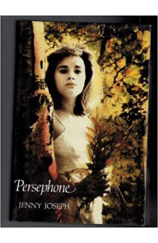 Persephone Jenny Joseph