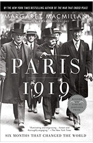 Paris 1919: Six Months that Changed the World Margaret MacMillan