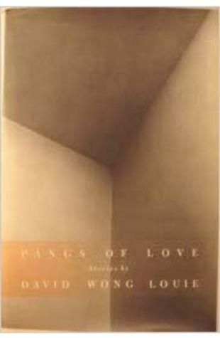 Pangs of Love David Wong Louie