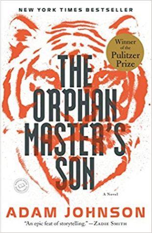 The Orphan Master's Son Adam Johnson