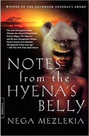 Notes from the Hyena's Belly Nega Mezlekia