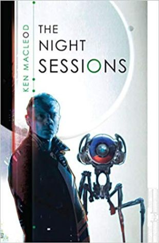 The Night Sessions Ken MacLeod