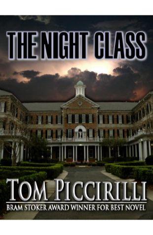 The Night Class Tom Piccirilli