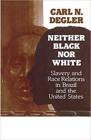 Neither Black nor White Carl N. Degler