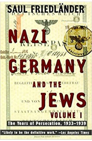 Nazi Germany and the Jews: Volume 1. The Years of Persecution, 1933-1939