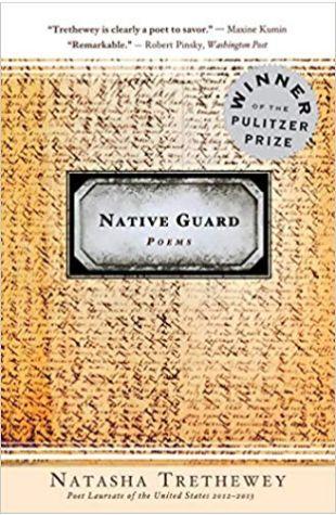 Native Guard Natasha Trethewey