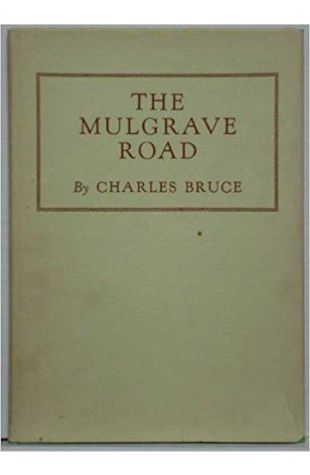 The Mulgrave Road Charles Bruce