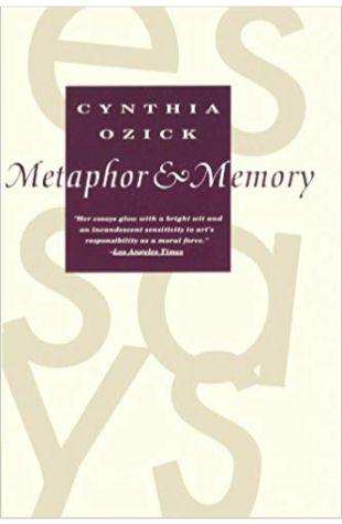 Metaphor & Memory: Essays
