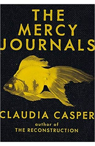 The Mercy Journals Claudia Casper
