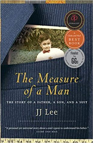 The Measure of a Man: The Story of a Father, a Son, and a Suit