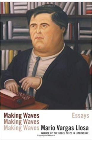 Making Waves Mario Vargas Llosa