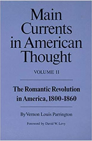 Main Currents in American Thought Vernon Louis Parrington