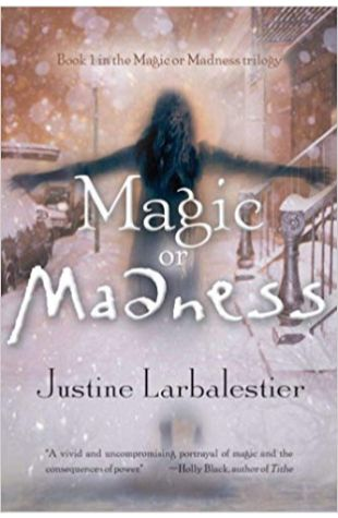 Magic or Madness Justine Larbalestier