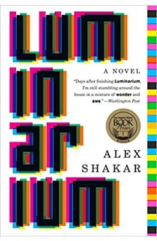 Luminarium: A Novel Alex Shakar