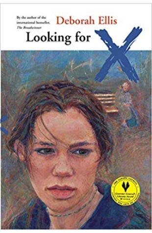 Looking for X Deborah Ellis