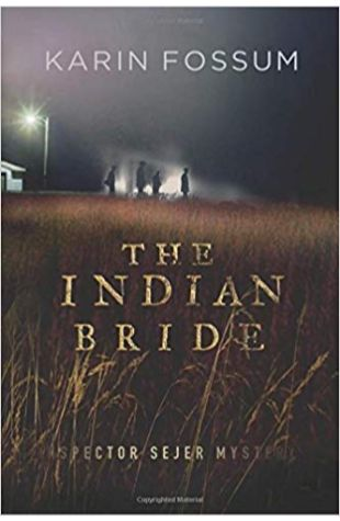 The Indian Bride: An Inspector Sejer Mystery Karin Fossum, Charlotte Barslund