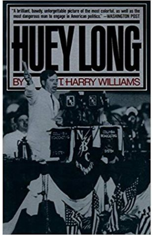 Huey Long Thomas Harry Williams