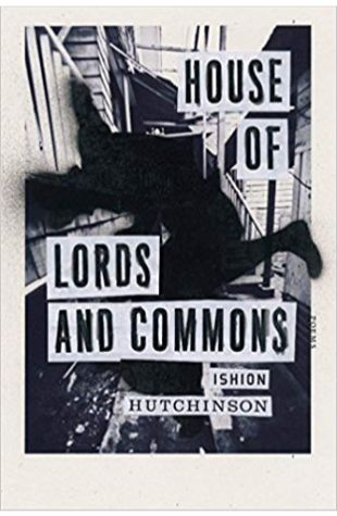 House of Lords and Commons Ishion Hutchinson